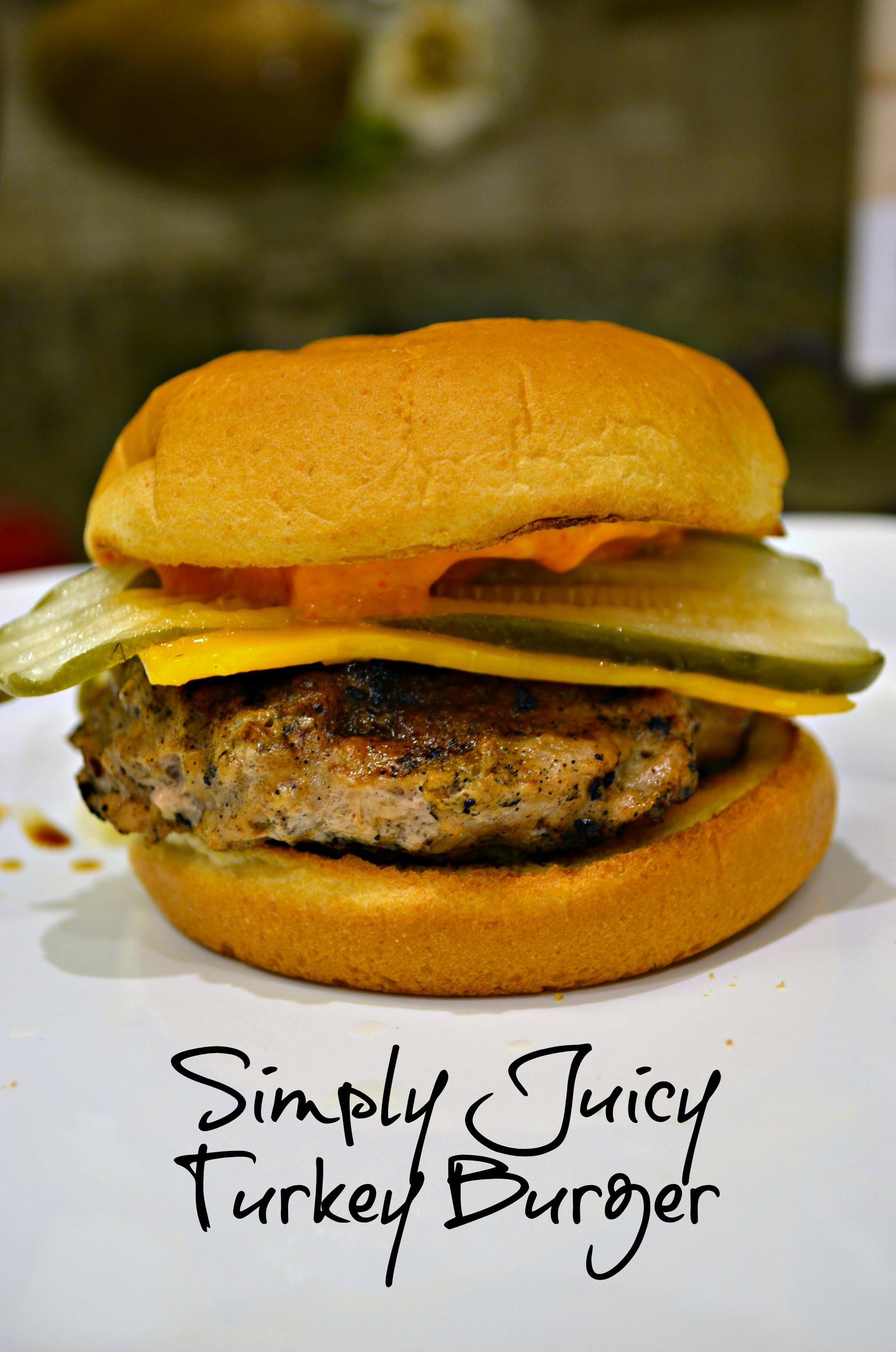 Simply Juicy Turkey Burger Recipe | Blackbird Ideas